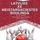 Latvijas XX Meistarsacīkstes boulingā