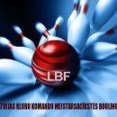 Latvijas Klubu Komandu Meistarsacīkstes Boulingā 2021